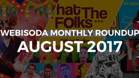 Best Web Series of August 2017